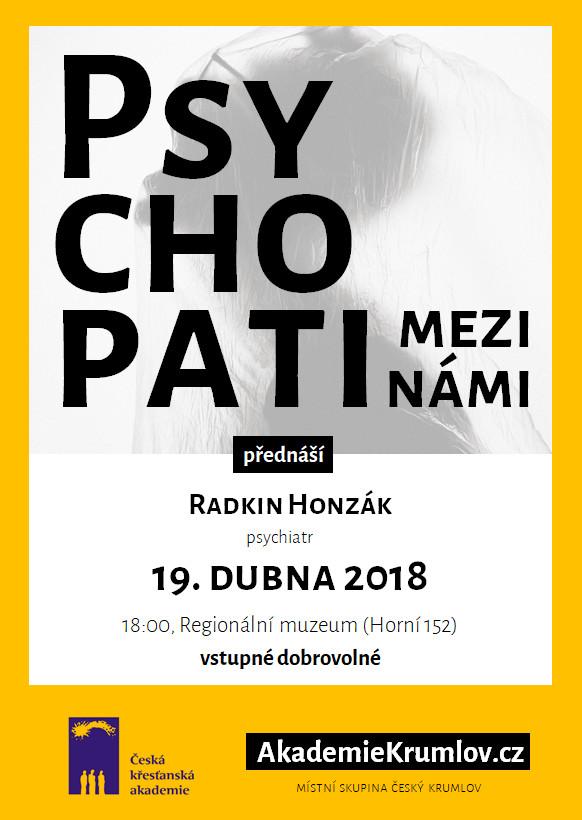 Přednáška Radkina Honzáka Psychopati mezi námi, Č. Krumlov, 19. dubna 2018